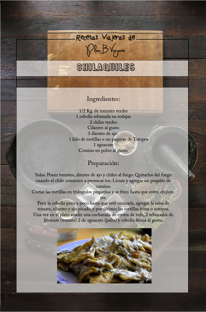 Plan B Viajero Recetas viajeras Chilaquiles